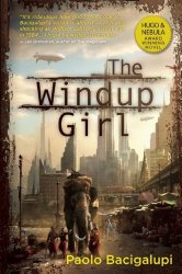 Stand-alone: The Windup Girl