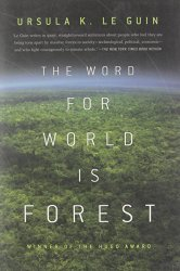 The Word for the World Is Forest