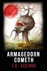Armageddon Cometh