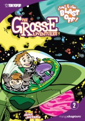 Grosse Adventures: Stinky & Stan Blast Off!