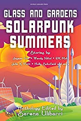 Glass and Gardens: Solarpunk Summer